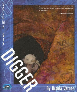 DIGGER. Volume 6 (of 6) (2011) (Ursula Vernon)