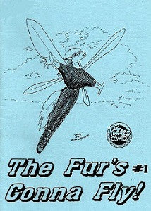 FUR'S GONNA FLY! #1, The (1991) (digest)