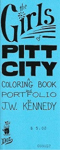 GIRLS OF PITT CITY Portfolio & Coloring Book (1998) (JW Kennedy)