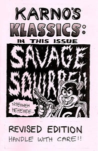 KARNO'S KLASSICS #1: SAVAGE SQUIRREL (1988, reprinted 2018)