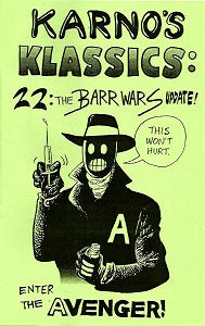 KARNO'S KLASSICS #22: The BARR WARS Update! (1988, reprinted 2018) (Karno & Donna Barr)