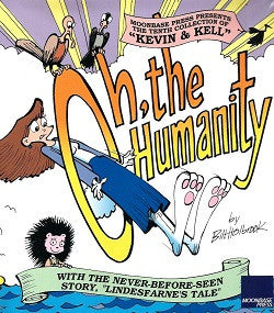 KEVIN. & KELL. #10: Oh, the Humanity (2005) (Bill Holbrook) (1)