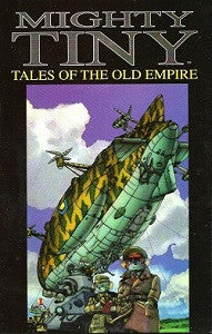 MIGHTY TINY: Tales of the Old Empire (1996) (Ben Dunn)
