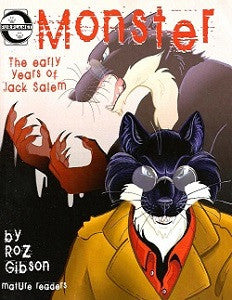 MONSTER: The Early Years of Jack Salem (2007) (Roz Gibson)