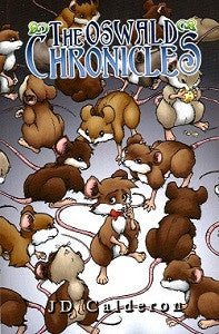 OSWALD CHRONICLES Vol. 1 (2013) (JD Calderon)