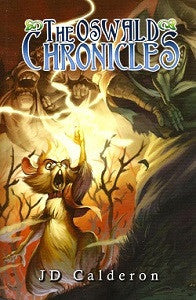 OSWALD CHRONICLES Vol. 2 (2014) (JD Calderon)