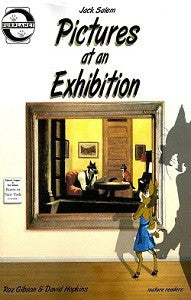 PICTURES AT AN EXHIBITION (Jack Salem) (2009) (Gibson & Hopkins)