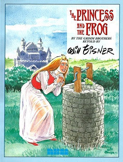 PRINCESS AND THE FROG, The (1999) (Will Eisner)