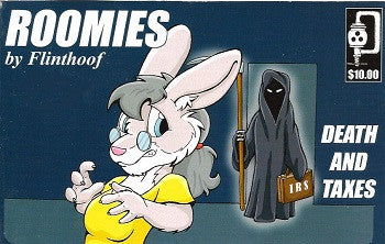 ROOMIES. #4: Death and Taxes (2009) (Flinthoof Ponypal) (IRREGULAR)