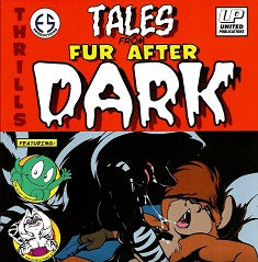 TALES FROM FUR AFTER DARK (2019) (Eric Schwartz)