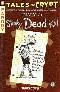 TALES FROM THE CRYPT #8: Diary of A Stinky Dead Kid (2009) (1)