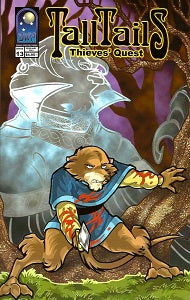TALL. TAILS.: THIEVES' QUEST. #13 (2003) (Calderon & Lage) (1)