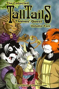 TALL TAILS.: THIEVES' QUEST. Collected Vol. #2 (2002) (Calderon & Lage)