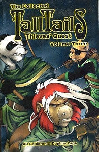 TALL TAILS.: THIEVES' QUEST. Collected Vol. #3 (2004) (Calderon & Lage)