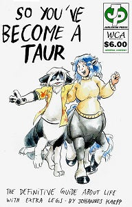 Webcomic Archive. #13: SO YOU'VE BECOME A TAUR (2018) Johannes Karpp)