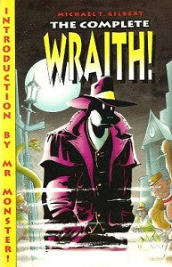 WRAITH, The Complete (1998) (Michael T. Gilbert)