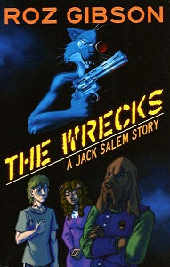 WRECKS, The: A Jack Salem Story (2018) (Roz Gibson)