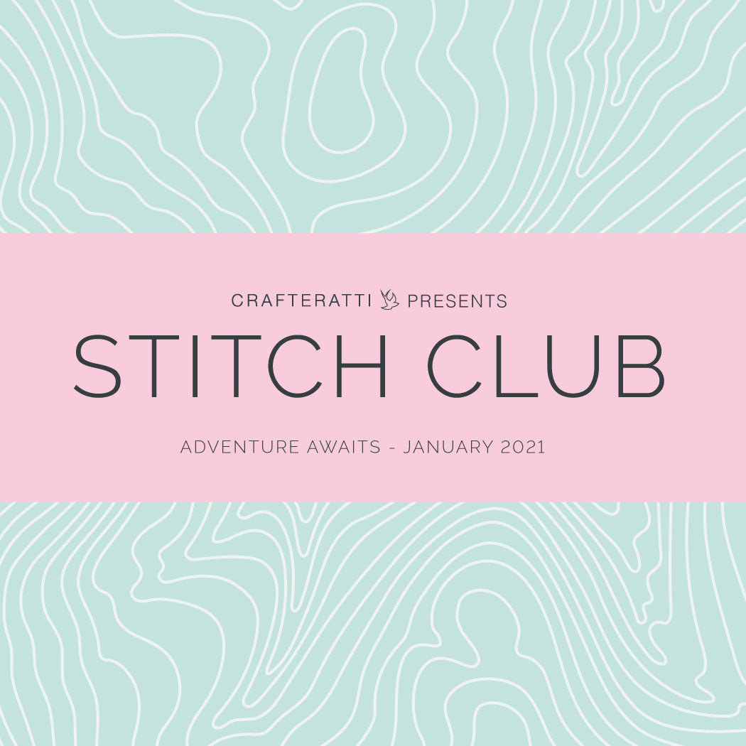 STITCH CLUB BOX - Adventure Awaits