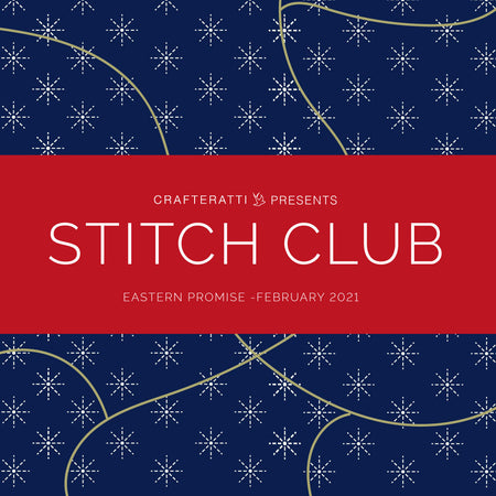 STITCH CLUB BOX - Eastern Promise