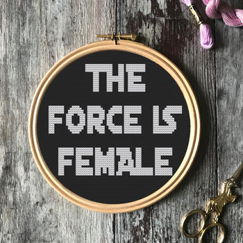 Force Is Female Star Wars Cross Stitch -  PDF