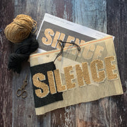 SILENCE (is Golden) Metallic Cross Stitch *LIMITED EDITION* Kit