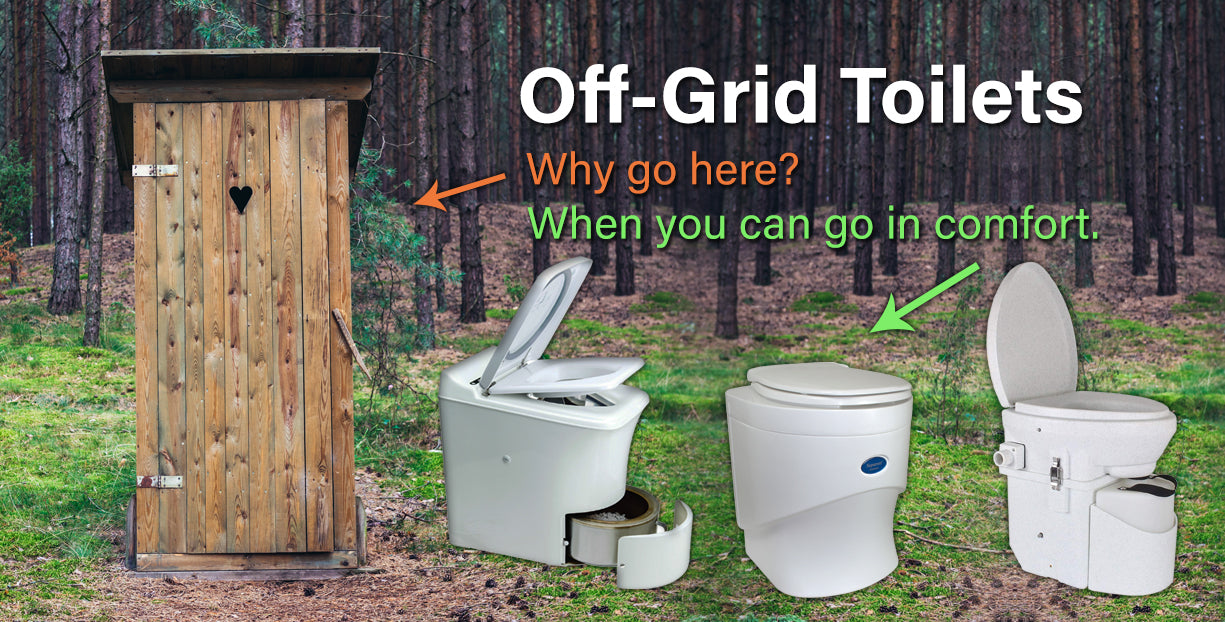 Composting toilets Incinerating Toilets Off-Grid toilets Portable Toilets