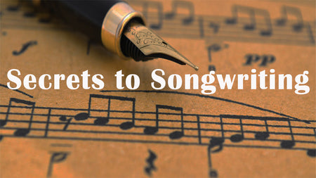 FREE - Secrets to Songwriting Class - 12/5/20