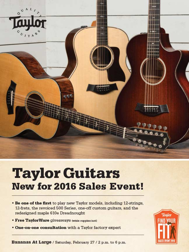 Bananas at Large - Taylor Guitars New for 2016 Sales Event!