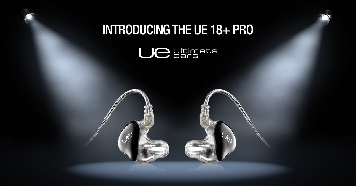The Ultimate Ears 18+ Pro