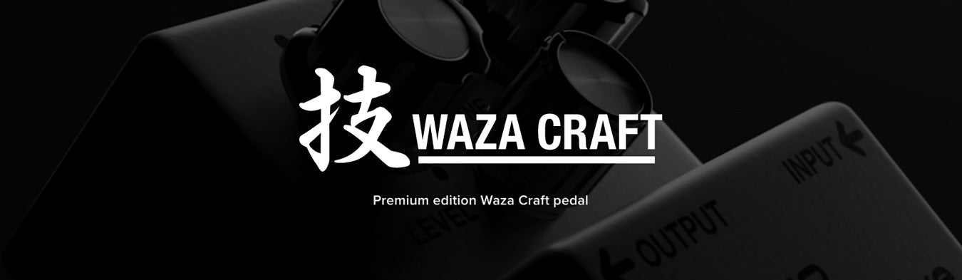 Boss Waza Craft Pedals & Effects
