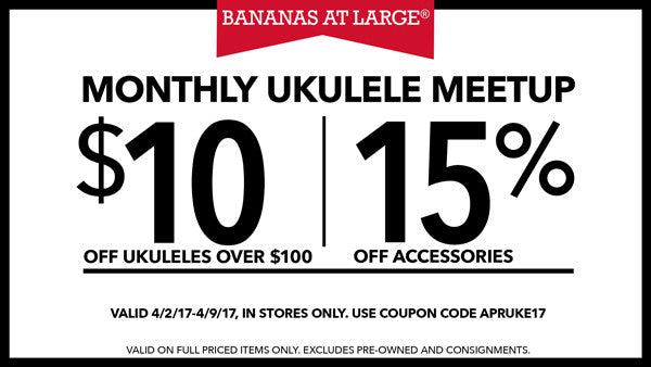 $10 Off Ukuleles over $100 & 15% Off Accessories
