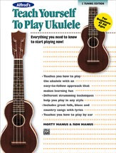 Alfred's Teach Yourself to Play Ukulele, C-Tuning Edition Book - Bananas at Large