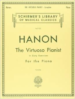 Hanon: The Virtuoso Pianist in Sixty Exercises, Complete (Schirmer's Library of Musical Classics, Vol. 925) - Bananas At Large®