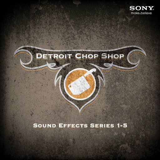 Sony Detroit ChopShop SFX: 1-5 [Download] - Bananas at Large