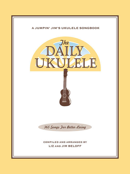 Hal Leonard The Daily Ukulele: 365 Songs for Better Living