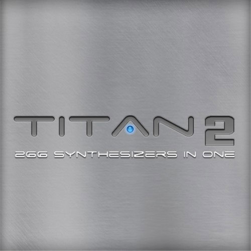 Best Service Titan 2 266 Synthesizer Models in One [Download] - Bananas At Large®