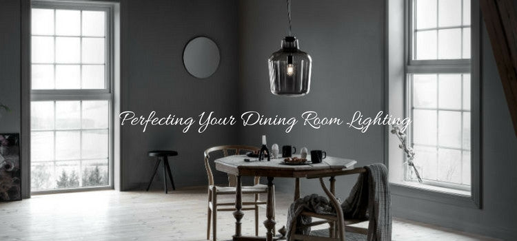 Perfecting Your Dining Room Lighting | Lighting Collective