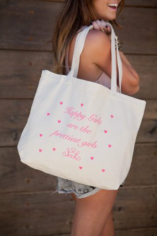 """Happy Girls are the Prettiest Girls"" Tote"