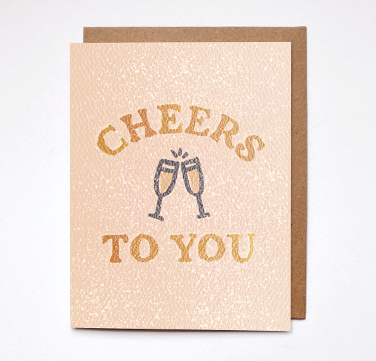 Daydream Prints Cheers To You Card