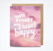 Daydream Prints You Make My Heart Happy Card