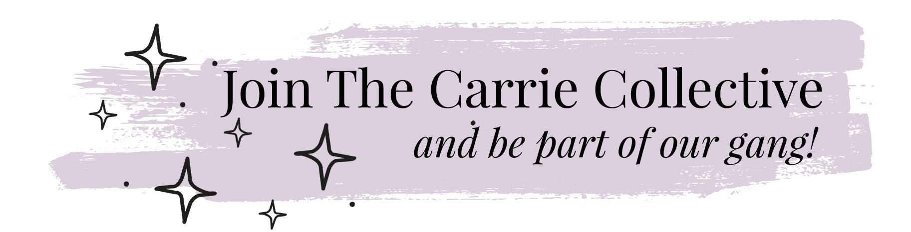 Join The Carrie Collective
