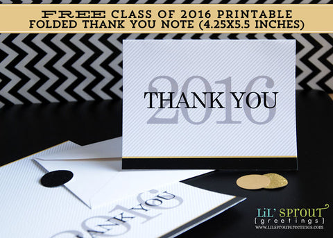 free class of 2016 graduation printable thank you note