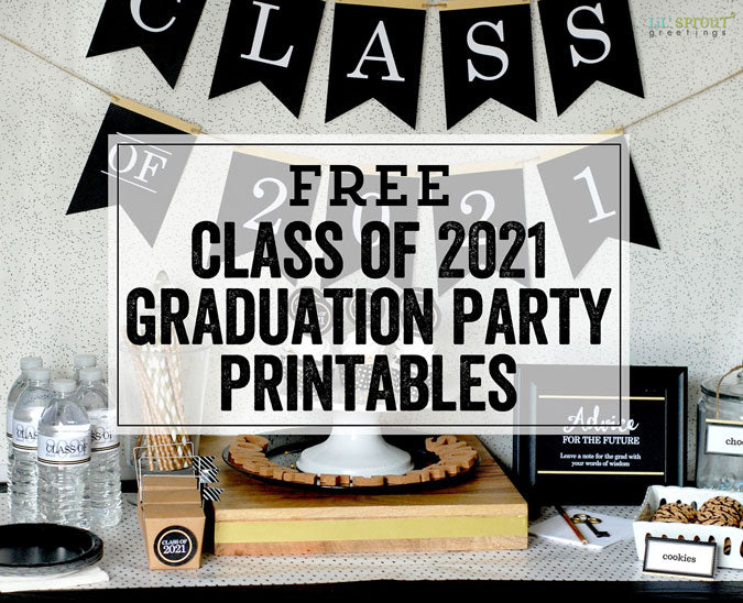free class of 2021 graduation party printables