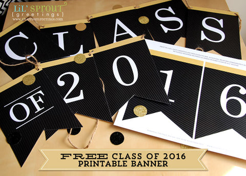free class of 2016 printable graduation banner
