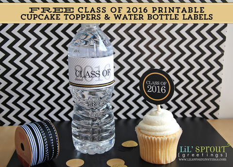 free class of 2016 graduation printable water bottle labels & cupcake toppers