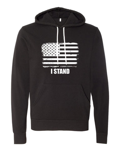 I Stand - Hooded Sweatshirt