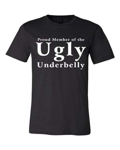 Member of Trump's Ugly Underbelly - Short Sleeve T-Shirt