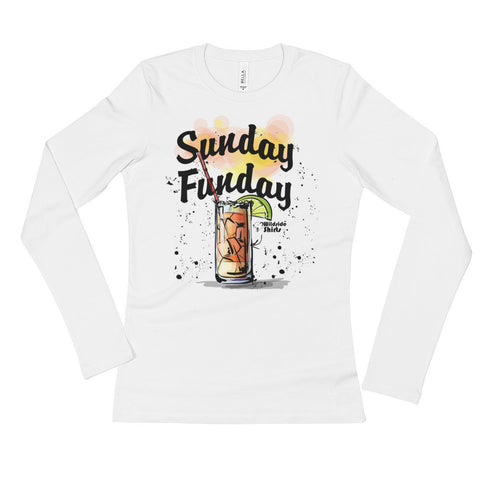 Sunday Funday w/ Style - Ladies' Long Sleeve T-Shirt