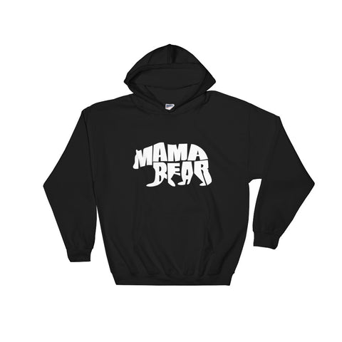 Mama Bear - Hooded Sweatshirt