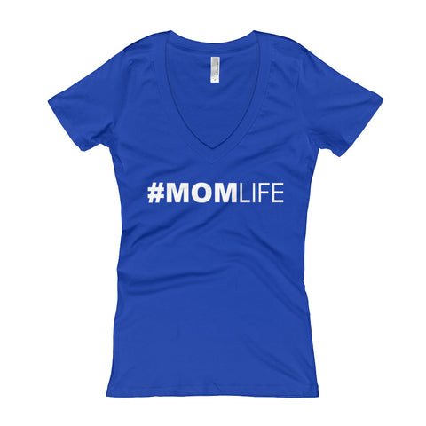 #MOMLIFE - Women's V-Neck T-shirt